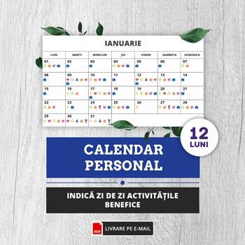 Calendar personal 12 luni, instrument util care indica zi de zi ce activitate este benefica