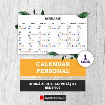 Calendar personal pe 1 luna, un instrument util care indica zi de zi ce activitate iti este benefica